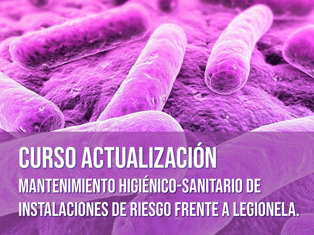 Curso Actualización Legionella 11 y 12 de mayo